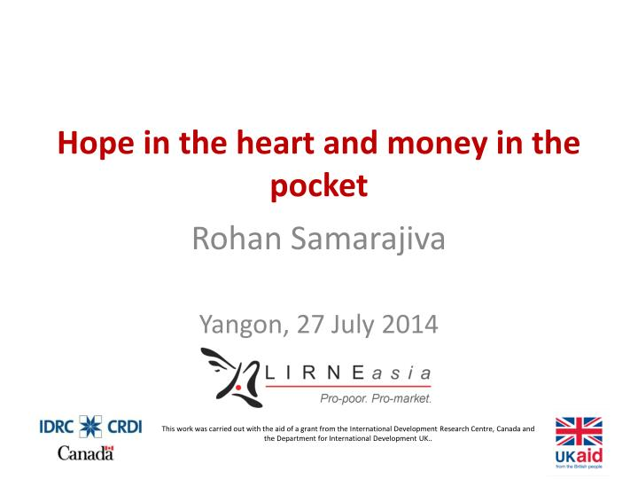 hope in the heart and money in the pocket n.