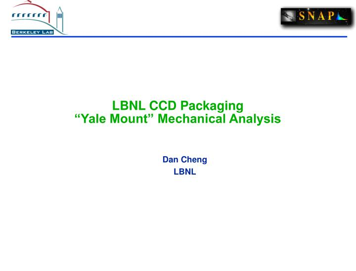 lbnl ccd packaging yale mount mechanical analysis n.