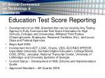 education test score reporting