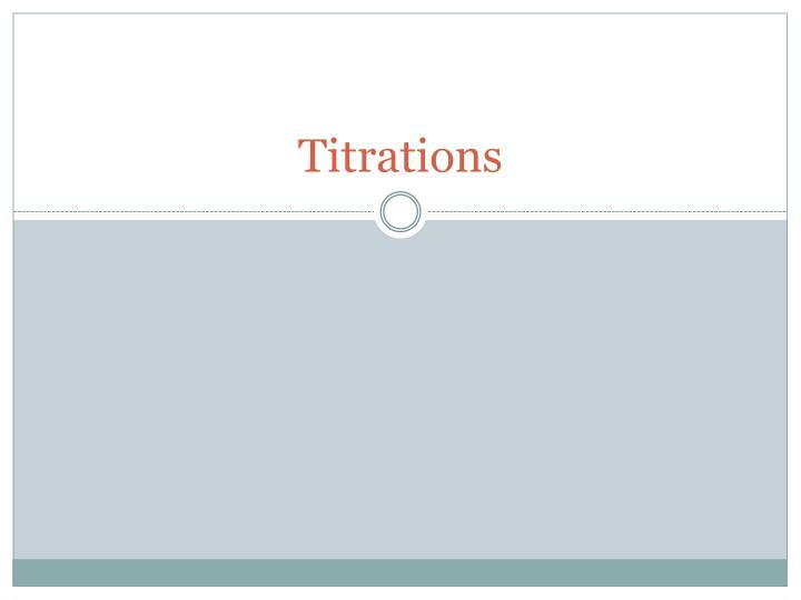titrations n.