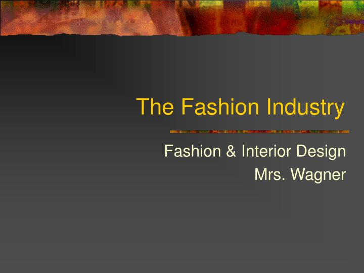 the fashion industry n.