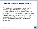 changing growth rates cont d