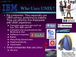 who uses unix