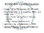 acsm arm cycling equation