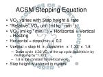 acsm stepping equation