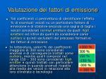 valutazione dei fattori di emissione1
