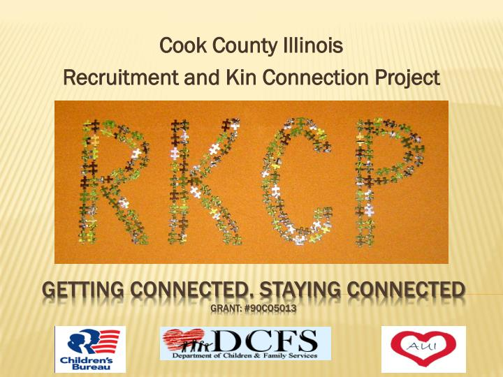 cook county illinois recruitment and kin connection project n.