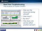 real time troubleshooting flow analysis for problem isolation