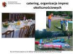 catering organizacja imprez okoliczno ciowych1
