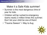 make it a safe kids summer