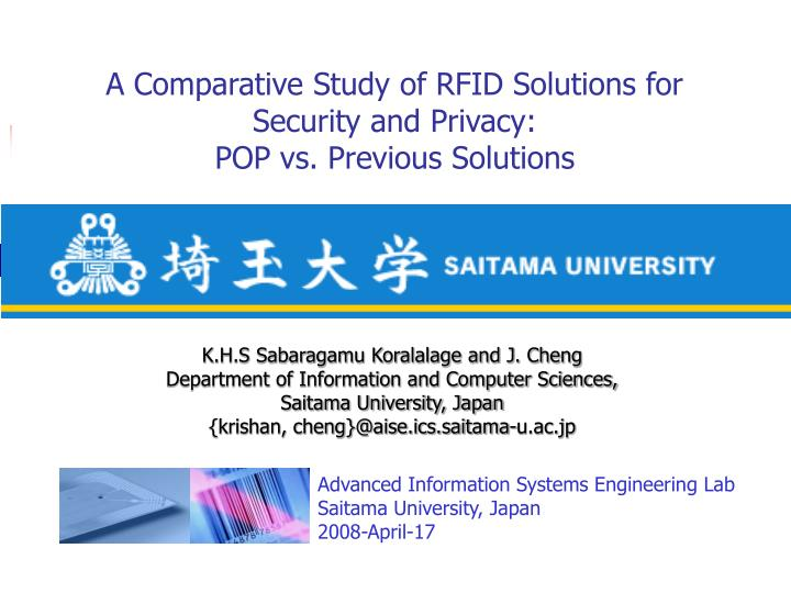 A comparative study of rfid solutions for security and privacy pop vs previous solutions