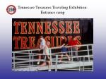 tennessee treasures traveling exhibition entrance ramp
