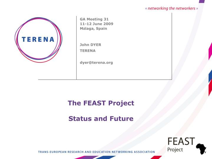 the feast project status and future n.