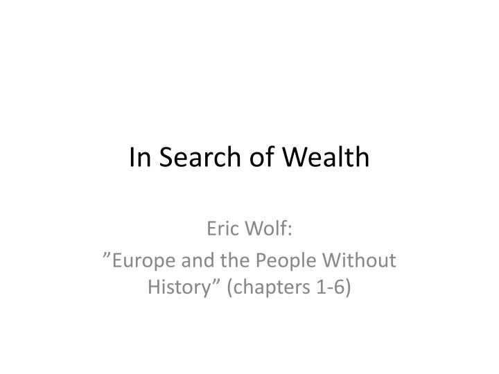 in search of wealth n.