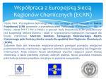 wsp praca z europejsk sieci region w chemicznych ecrn