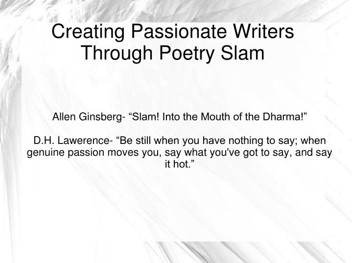 creating passionate writers through poetry slam n.