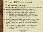 product differentiation positioning strategy