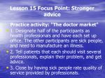 lesson 15 focus point stronger advice6