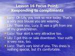 lesson 16 focus point responding to compliments1