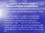 lesson 16 focus point responding to compliments3