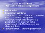 lesson 17 focus point asking about and expressing opinions3