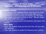 lesson 20 focus point opinions different degrees of certainty4