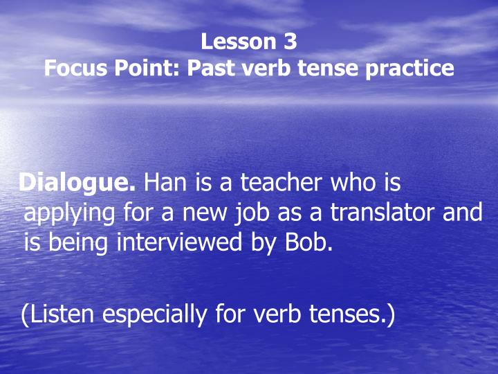 lesson 3 focus point past verb tense practice n.