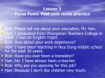 lesson 3 focus point past verb tense practice1