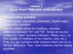 lesson 3 focus point past verb tense practice4