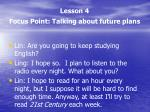 lesson 4 focus point talking about future plans1