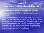 lesson 4 focus point talking about future plans3