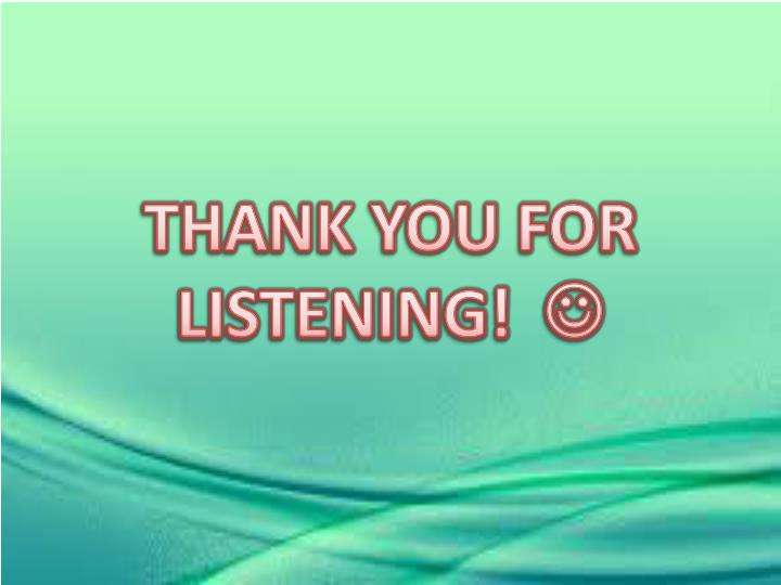 THANK YOU FOR LISTENING!