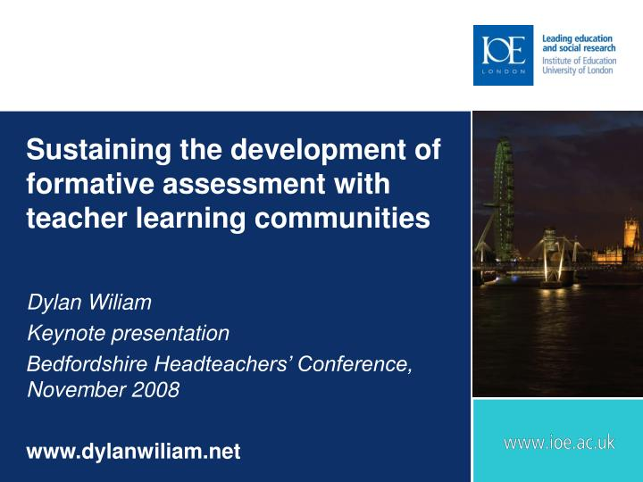 sustaining the development of formative assessment with teacher learning communities n.