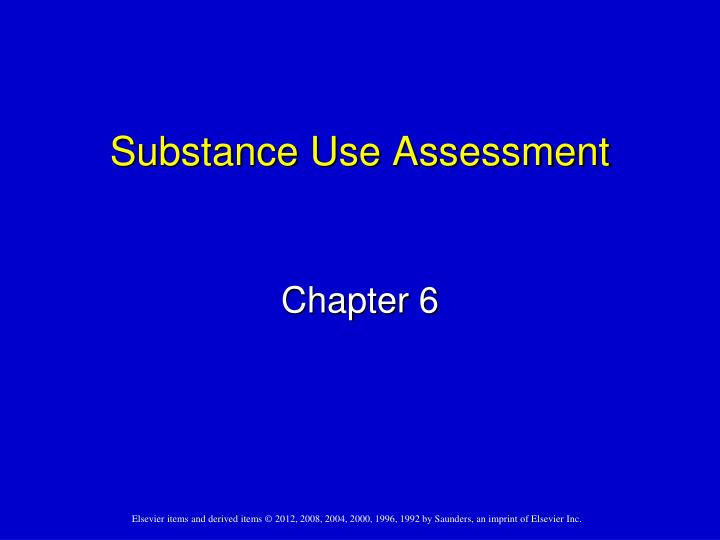 substance use assessment n.