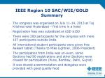 ieee region 10 sac wie gold summary