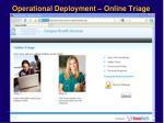 operational deployment online triage