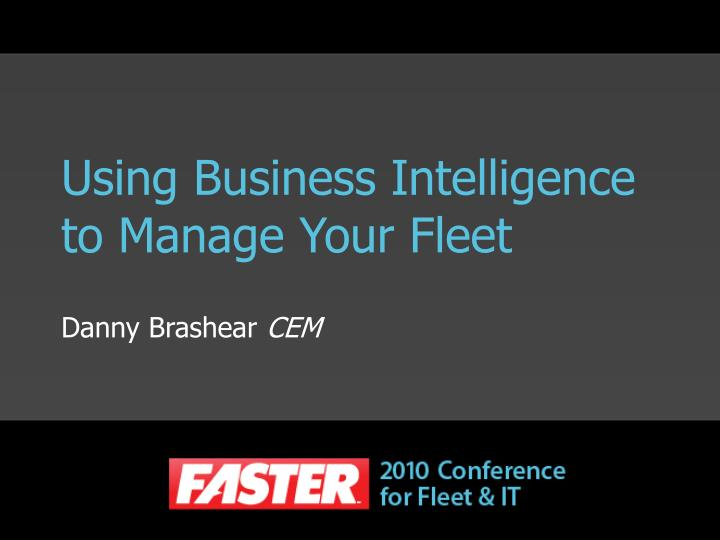 using business intelligence to manage your fleet n.