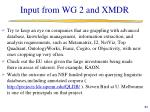 input from wg 2 and xmdr2