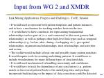 input from wg 2 and xmdr6
