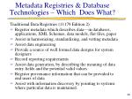 metadata registries database technologies which does what