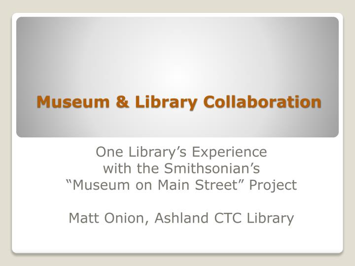 museum library collaboration n.