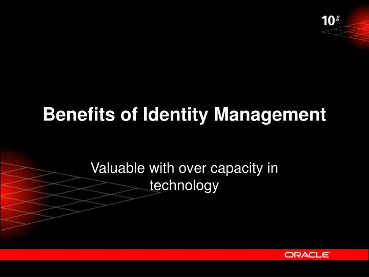 Benefits of Identity Management