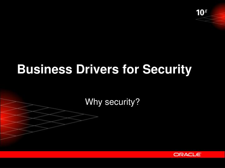 Business Drivers for Security