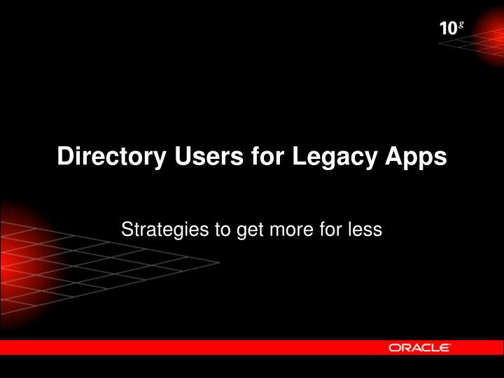 Directory Users for Legacy Apps