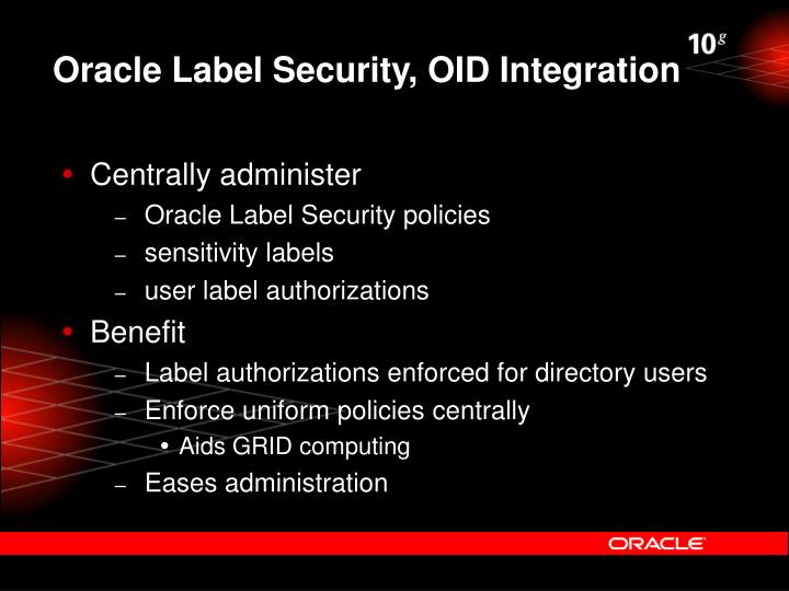 Oracle Label Security, OID Integration
