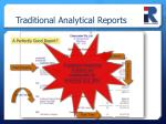 traditional analytical reports