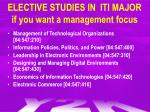 elective studies in iti major if you want a management focus