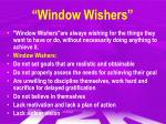 window wishers