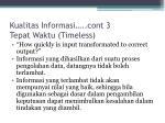 kualitas informasi cont 3 tepat waktu timeless