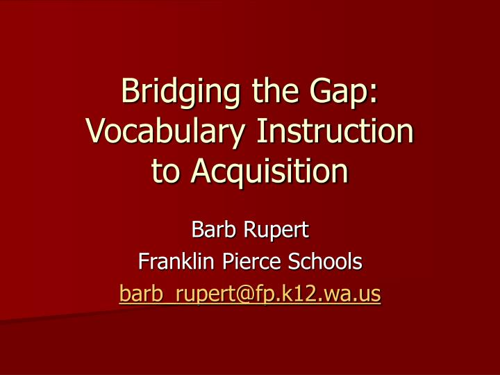 bridging the gap vocabulary instruction to acquisition n.